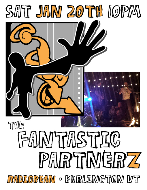 The Fantastic Partnerz at Radiobean Burlington VT