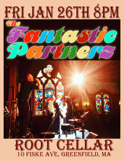 The Fantastic Partnerz at the Root Cellar 1.26.2018